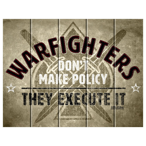 "'WARFIGHTERS    EXECUTE""  Wood Crafted Sign"