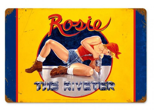 """RIVETER  ROSIE""  METAL  SIGN"