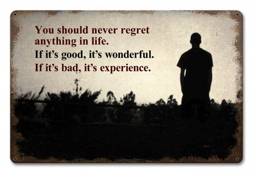 """""""NEVER  REGRET ANYTHING""""  METAL  SIGN"""