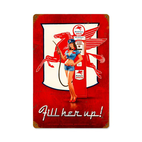 """""""FILL HER  UP""""   METAL SIGN"""
