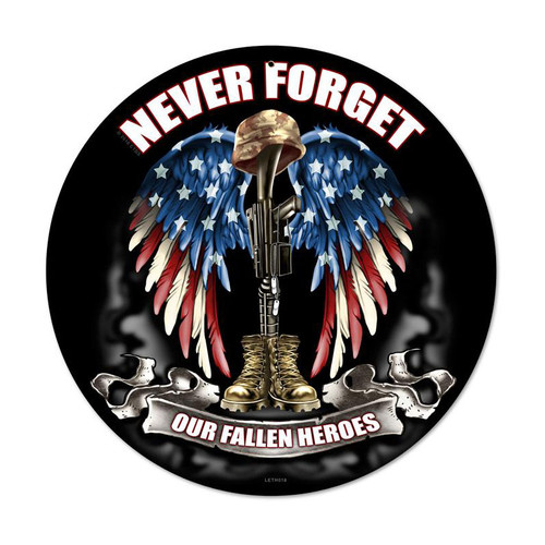 """""""NEVER  FORGET""""  METAL  SIGN"""