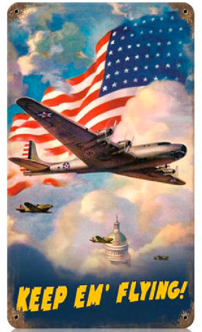 """KEEP  'EM  FLYING....B15  WITH  U.S.  FLAG""  METAL  SIGN"