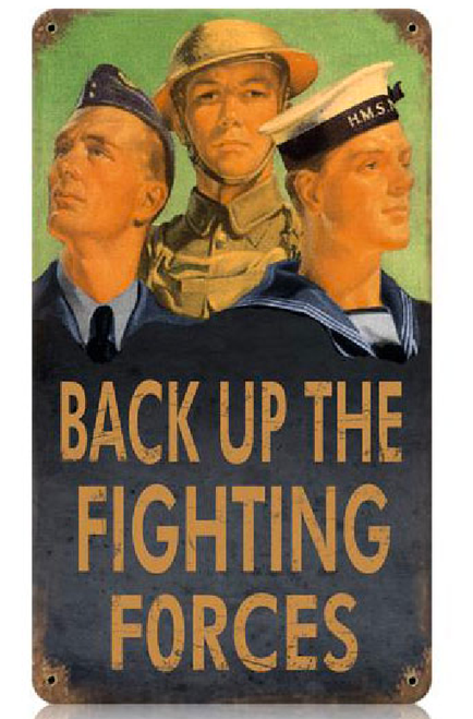 """BACK UP FORCES""  METAL  SIGN"
