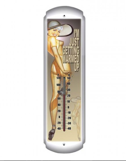 """JUST GETTING WARMED UP""  THERMOMETER"