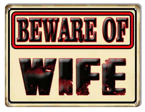 """BEWARE OF WIFE""  FUNNY  WARNING   METAL SIGN"