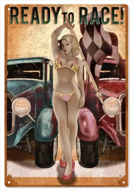 """""""READY TO RACE""""  HOT  ROD  PIN-UP  METAL SIGN"""