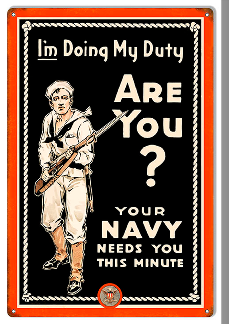 """""""YOUR NAVY NEEDS YOU""""  REPRODUCTION  METAL SIGN"""