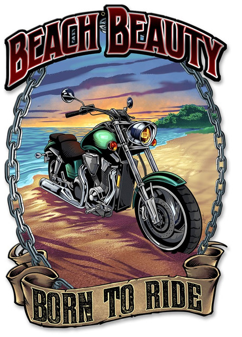 """""""BEACH BEAUTY--BORN TO RIDE""""  METAL  SIGN"""