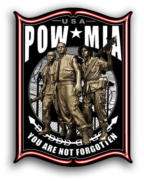"""YOU  ARE  NOT FORGOTTEN -POW/MIA""  METAL  SIGN"