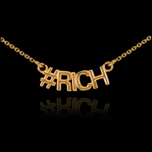 14k Gold #RICH Necklace