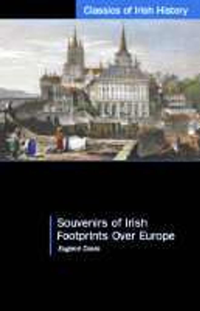 Souvenirs of Irish Footprints Over Europe