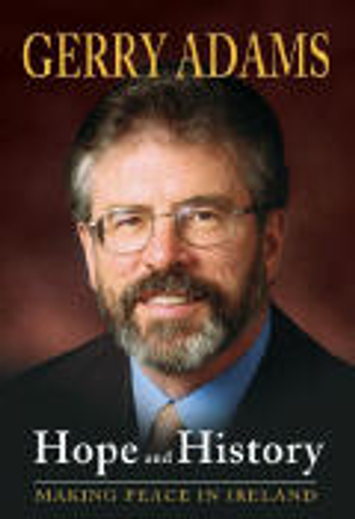Hope and History by Gerry Adams Hard Cover