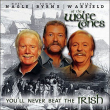 You'll Never Beat The Irish - Wolfe Tones