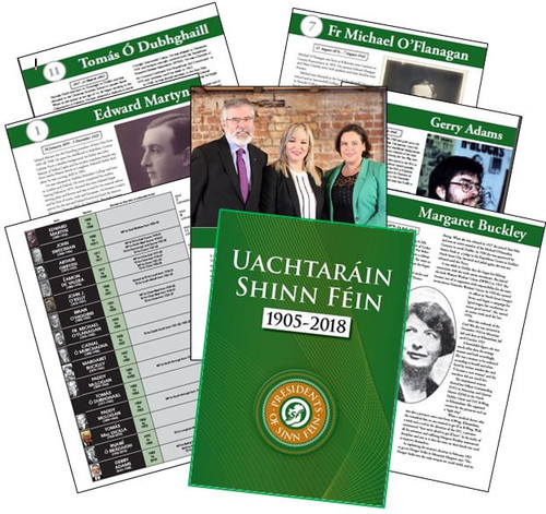 Uachtaráin Shinn Féin –The Presidents of Sinn Féin 1905-2018  By Aengus Ó Snodaigh TD - Signed by both Mary Lou McDonald TD and Gerry Adams TD