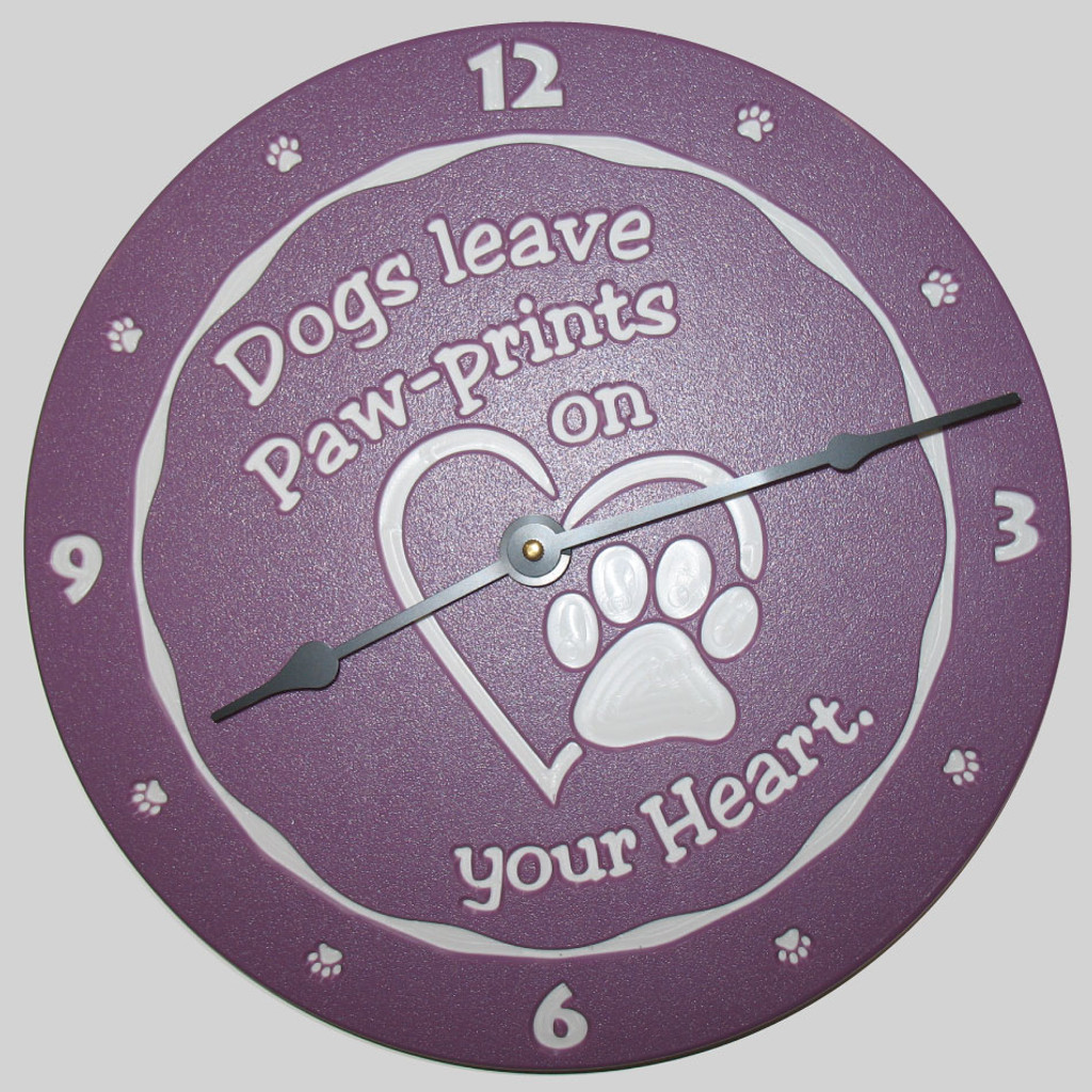 Dogs leave paw-prints on your heart clock.