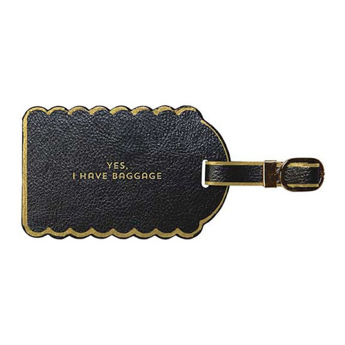 I Have Baggage Luggage Tag