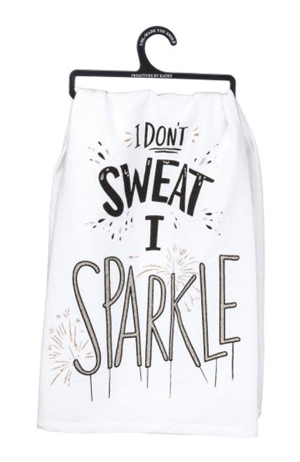 I Don't Sweat I Sparkle Dish Towel