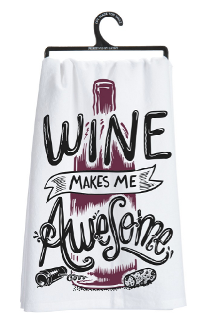 Wine Makes Me Awesome Dish Towel