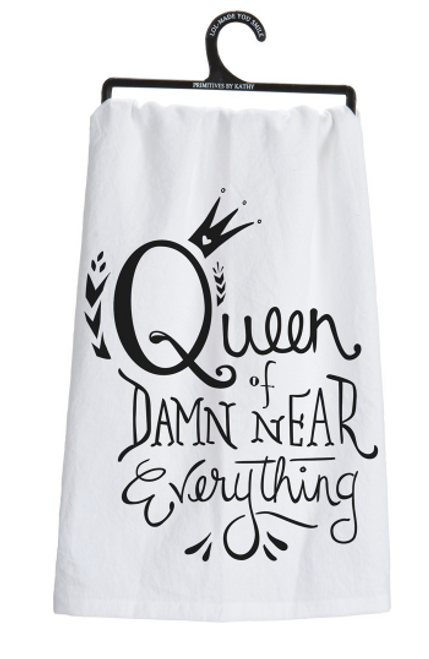 Queen Of Everything Dish Towel