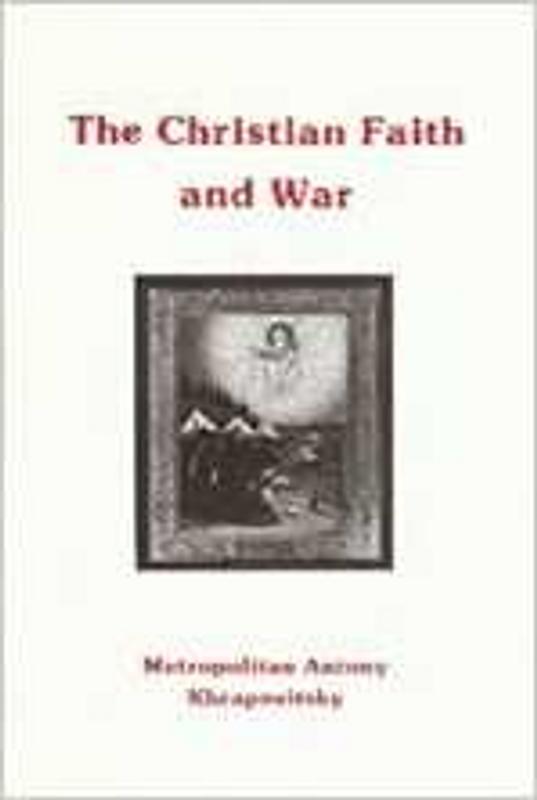 THE CHRISTIAN FAITH AND WAR