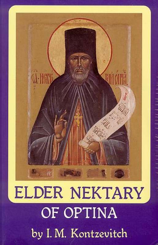 ELDER NEKTARY OF OPTINA