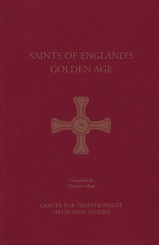 THE SAINTS OF ENGLAND'S GOLDEN AGE