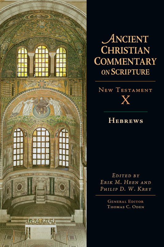 COMMENTARY ON NEW TESTAMENT, VOL 10 - HEBREWS Patristic Commentaries