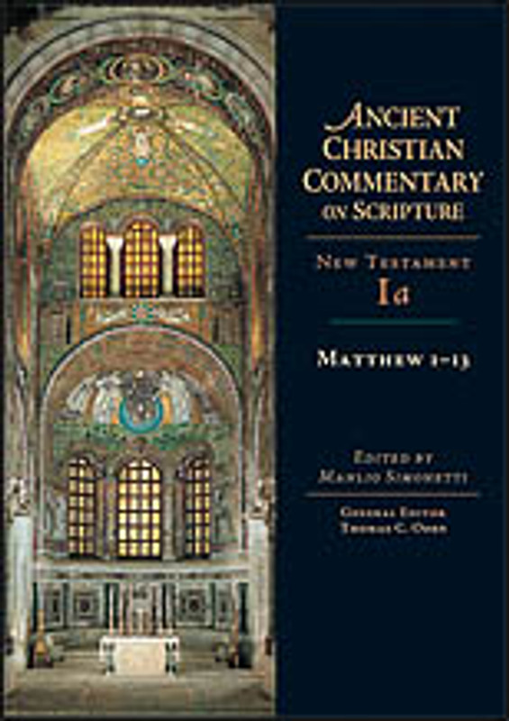 COMMENTARY ON NEW TESTAMENT MATTHEW #1 Patristic Commentaries