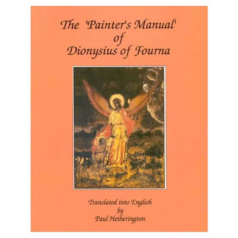 Painter's Manual of Dionysius of Fourna