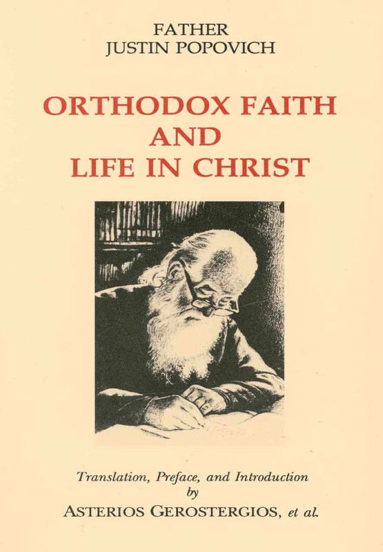 ORTHODOX FAITH AND LIFE IN CHRIST
