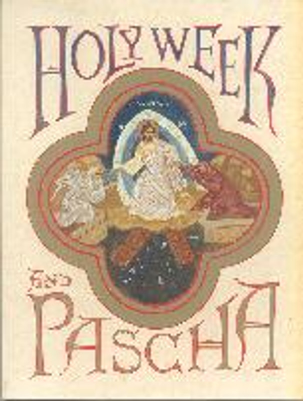 HOLY WEEK AND PASCHA (paper)