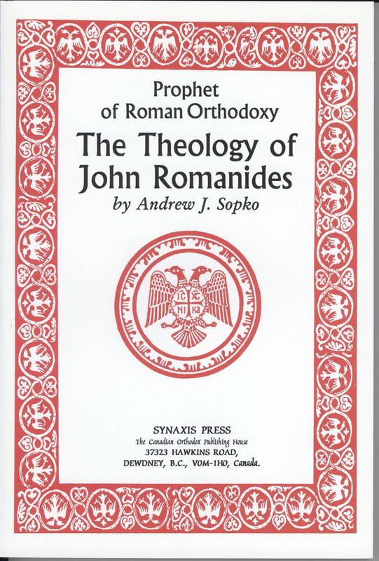 THE THEOLOGY OF JOHN ROMANIDES