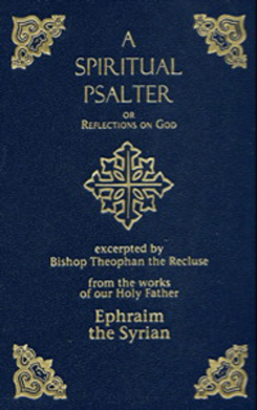 A SPIRITUAL PSALTER or REFLECTIONS ON GOD