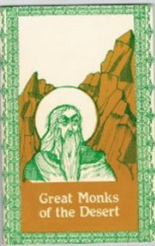 SAINTS FOR ALL AGES, V8: Great Monks of the Desert