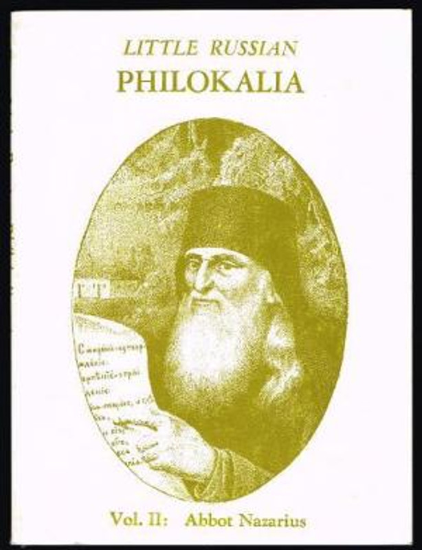LITTLE RUSSIAN PHILOKALIA, VOL 2, ABBOT NAZARIOS