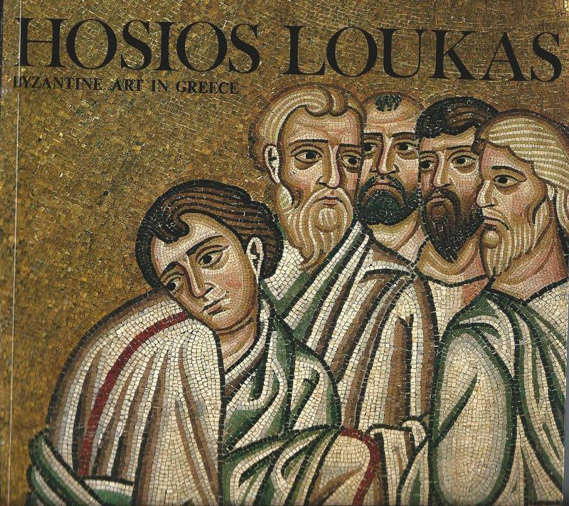 HOSIOS LOUKAS (Byzantine Art in Greece Series)