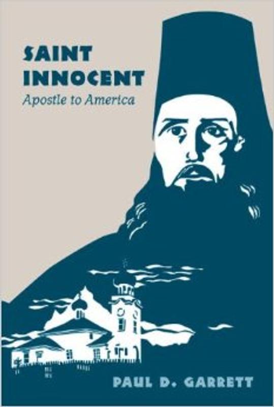 SAINT INNOCENT : Apostle to America