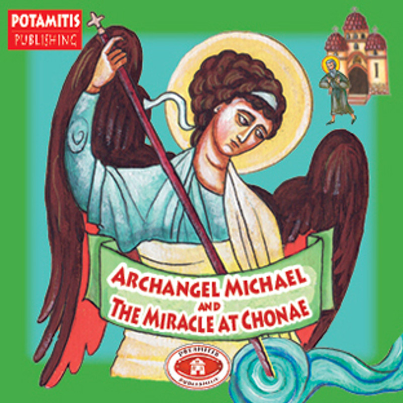 ARCHANGEL MICHAEL AND THE MIRACLE AT CHONAE, No. 19 (From the Paterikon for Kids Set 13-20)