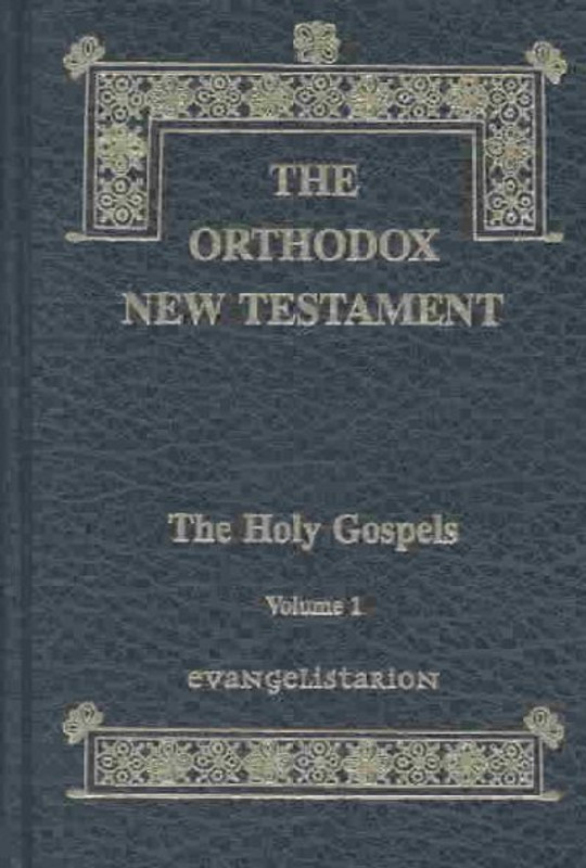 THE ORTHODOX NEW TESTAMENT, GOSPELS