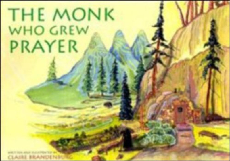 THE MONK WHO GREW PRAYER