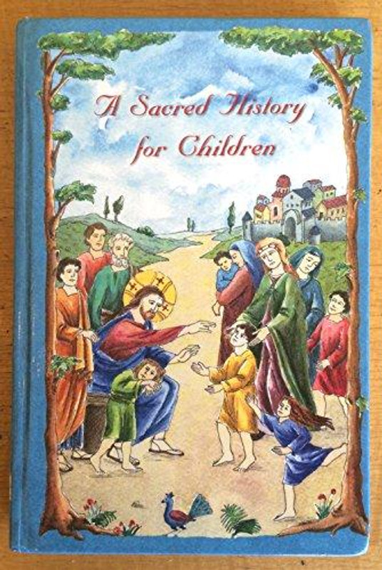 A SACRED HISTORY FOR CHILDREN