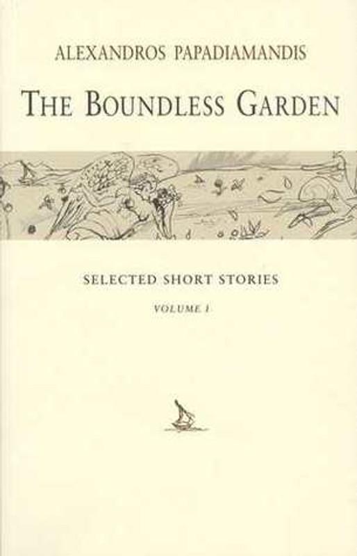 THE BOUNDLESS GARDEN: Selected Short Stories