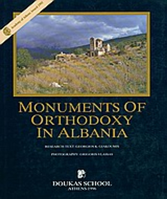 MONUMENTS OF ORTHODOXY IN ALBANIA