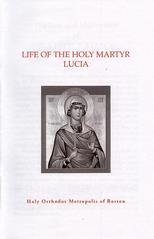LIFE OF THE HOLY MARTYR LUCIA