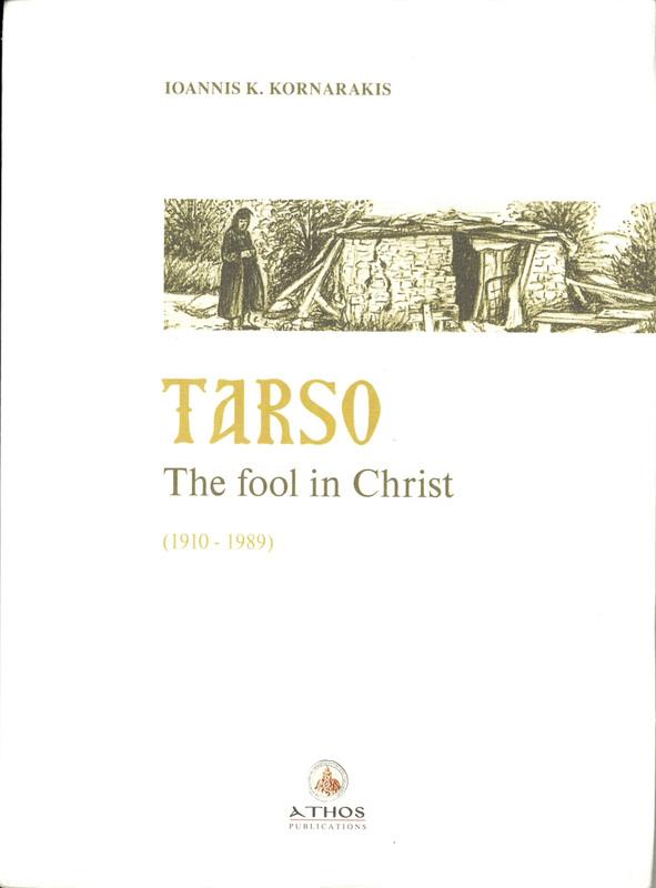 TARSO: The Fool in Christ