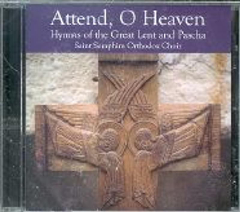 ATTEND, O HEAVEN