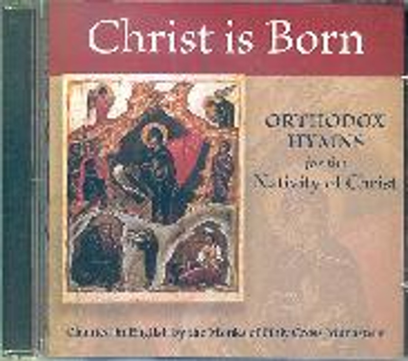 CHRIST IS BORN Orthodox Hymns for the Nativity of Christ