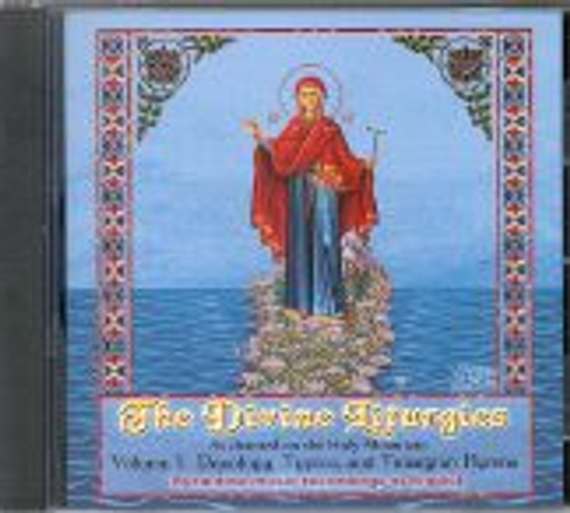 THE DIVINE LITURGIES: as Chanted on the Holy Mountain, Vol. I.