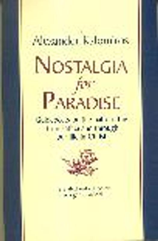 NOSTALGIA FOR PARADISE