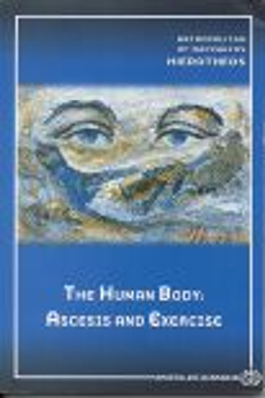 THE HUMAN BODY: Ascesis and Exercise